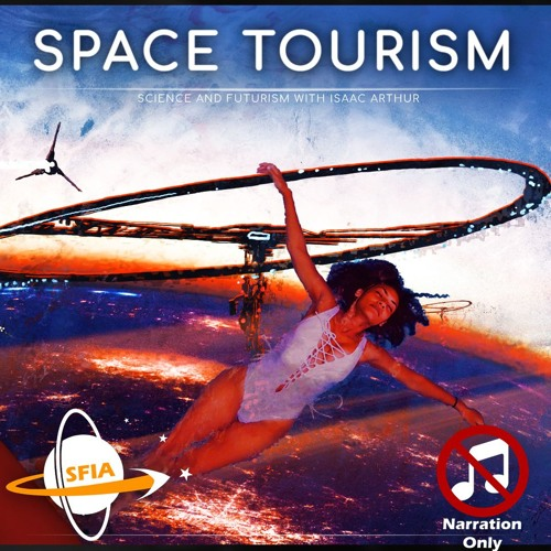 Space Tourism (Narration Only)