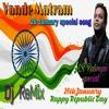 Maa Tujhe Salaam(Vande Matram) Electro mix Dj Manoj Ytl.