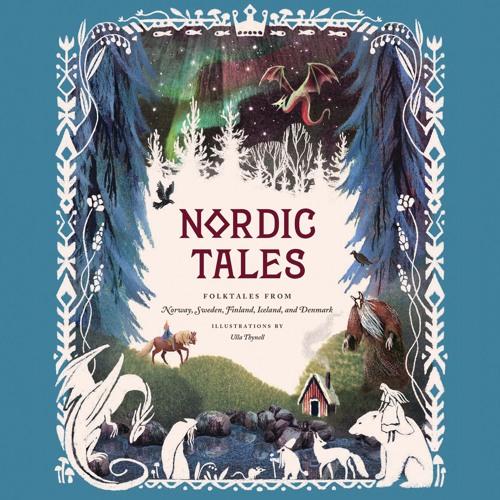 NORDIC TALES by Chronicle Books. Read by Allan Corduner & Juha Sorola - Audiobook Excerpt