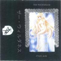 The Wilderness - Angel Kiss