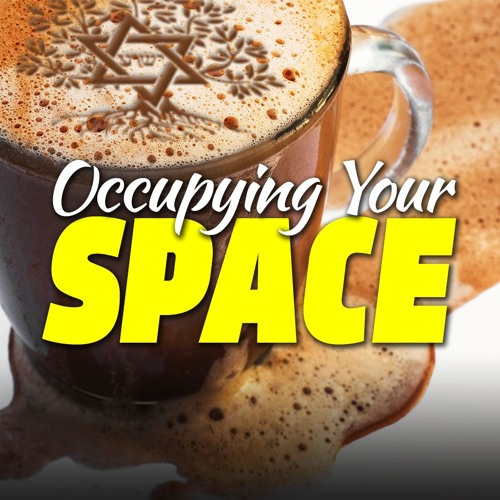 Occupying Your Space