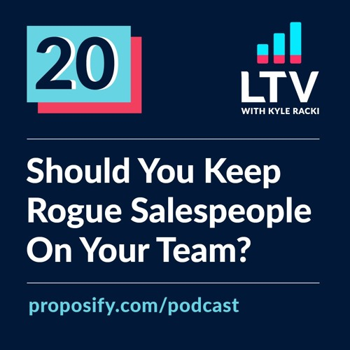 Should You Keep Rogue Salespeople On Your Team?   Ep 20