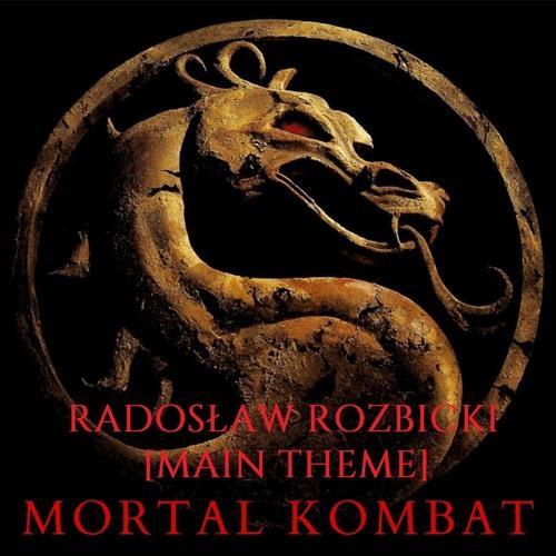 Radoslaw Rozbicki - Mortal Kombat [Main Theme]