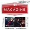 Magazine Episode 37 - 6/24/19
