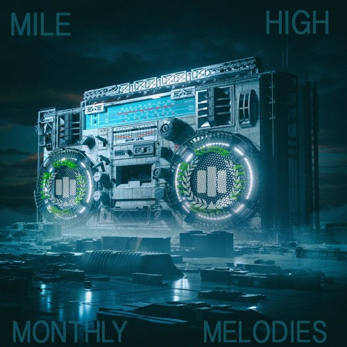 Mile High Monthly Melodies - July 2019