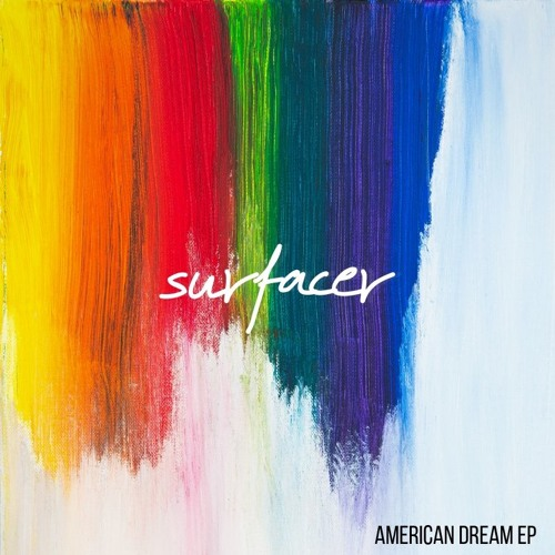 American Dream EP - Surfacer