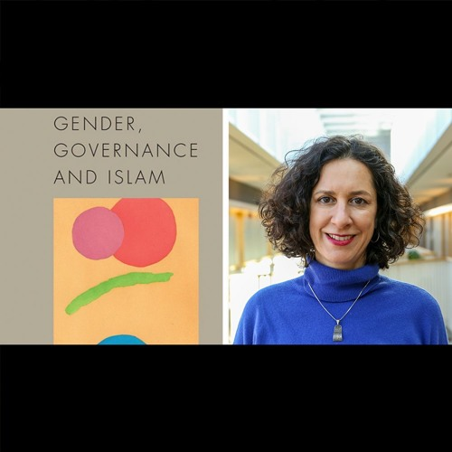 'Gender, Governance, and Islam' with Nadje Al-Ali