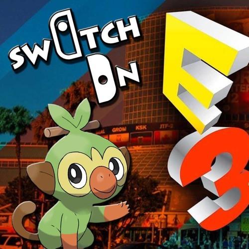 Switch On Podcast talks Nintendo E3 2019