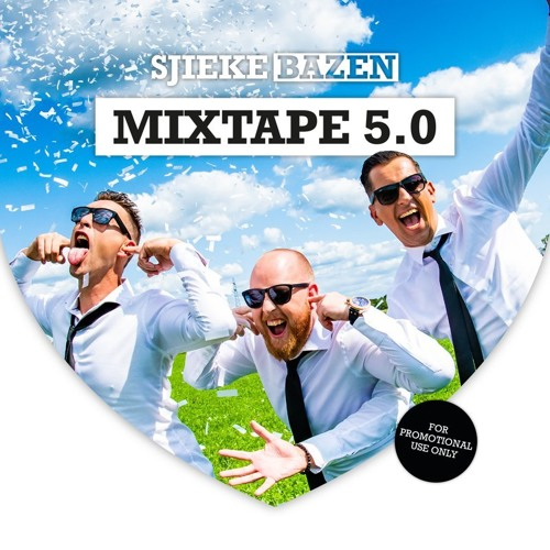 Sjieke Bazen Mixtape 5.0