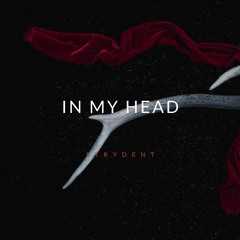 Strydent - In My Head