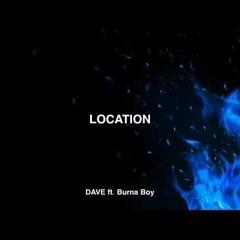 DAVE x BURNA BOY - LOCATION BOOTLEG @aaronpatel1