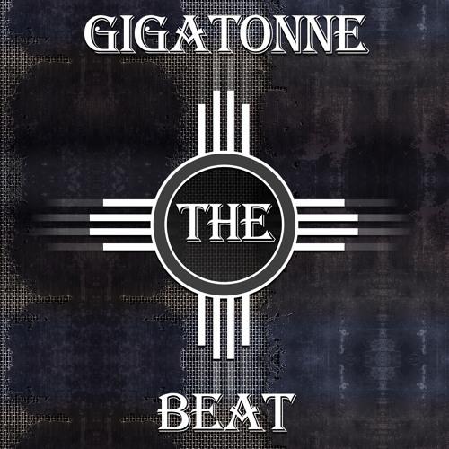 Gigatonne Beat