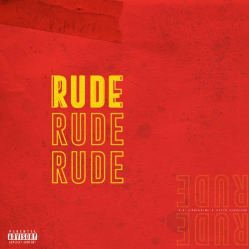 RUDE ft. Stevo Supreemo (prod. x justintremaine)
