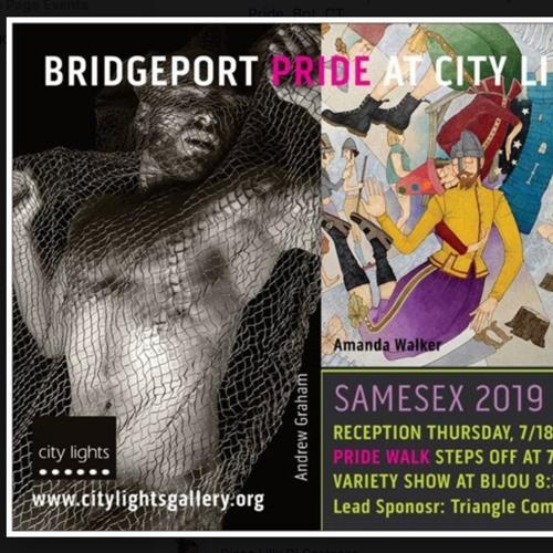 Bridgeport Pride- Exhibit, Parade and Variety Show 2019
