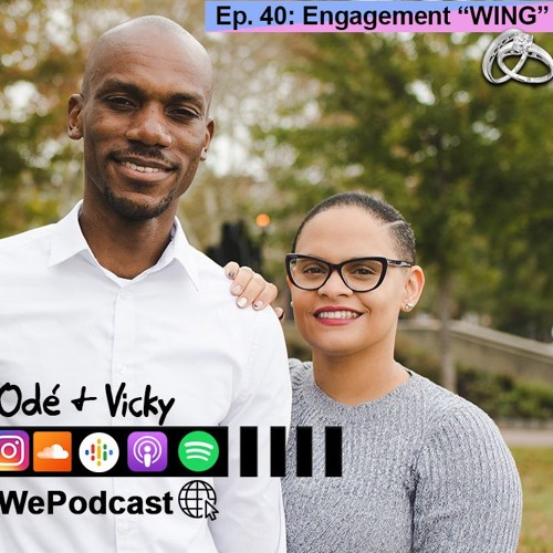 Episode 40 - Engagement Wing