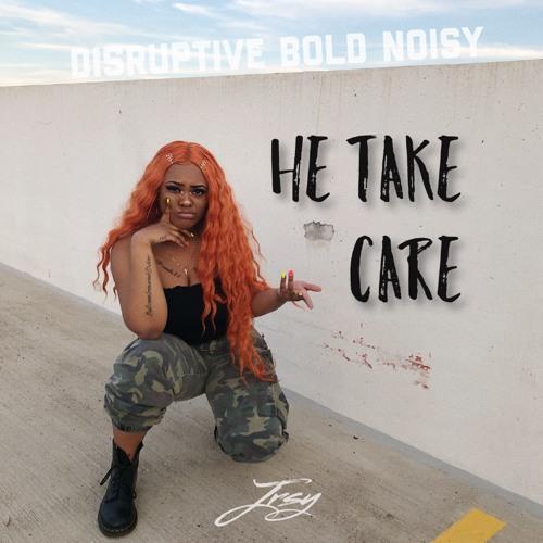 He Take Care