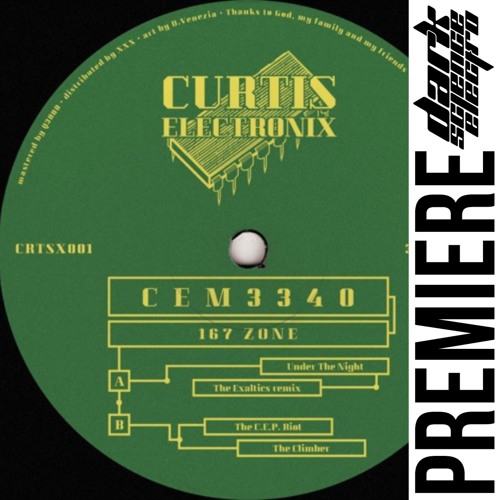 PREMIERE: CEM3340 - Under The Night (The Exaltics remix) (Curtis Electronix)
