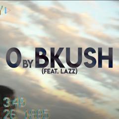 Bkush - Zero Ft. Lazz