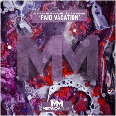 Asketa & Natan Chaim x Kyle Reynolds - Paid Vacation