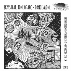 8Kays Feat. Tone Of Arc - Dance Alone [Eleatics Records]