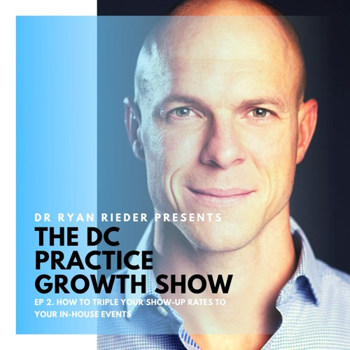 Ep 2. How To Triple Your Show-Up Rates To Your In-House Events