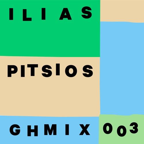 GHMIX003 - Ilias Pitsios