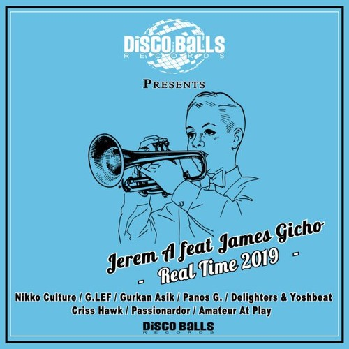 Jerem A Feat James Gicho - Real Time (Passionardor House Mix) PREVIEW 26 July 2019