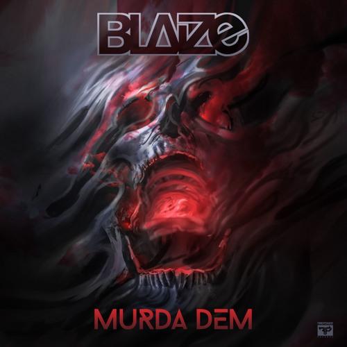 Blaize - MURDA DEM EP