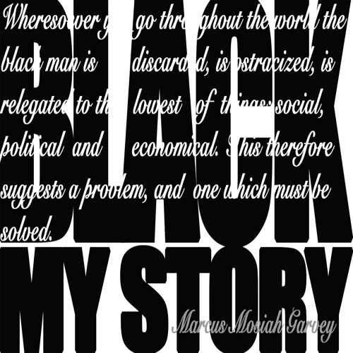 Black My Story.ft.[Marcus Garvey]