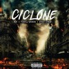 Ciclone (FT MNS & Tcheely Weeknd) [Prod By. Pizza Steve ]