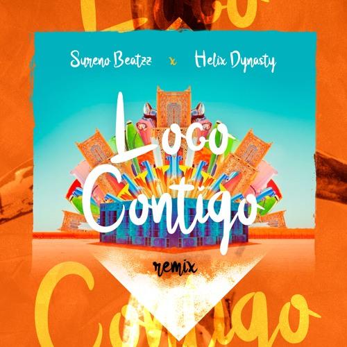 Sureno Beatzz x Helix Dynasty - Loco Contigo (REMIX)