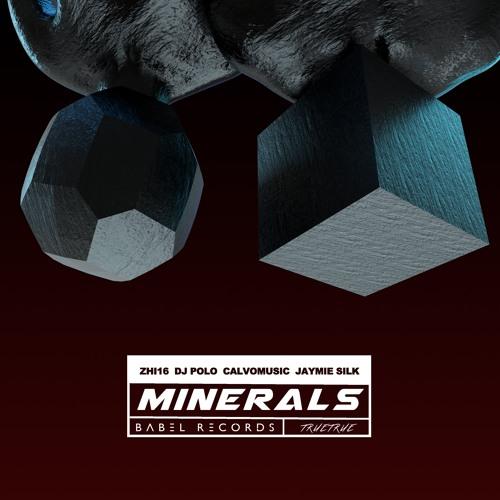 11TRUETRUE - Minerals(ZHI16 Remix)