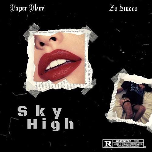 Sky High Feat. Zo Dinero