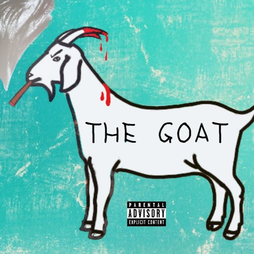 The GOAT ( prod. by Twins Over 808 )