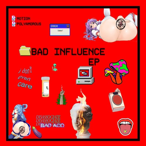 BAD INFLUENCE EP