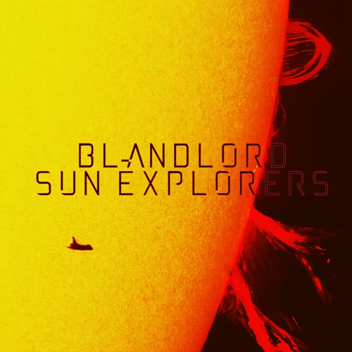 BLANDLORD - SUN EXPLORERS