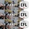 Friday.Night,Saturday,July 12-13: CFL No Yards Friday Night Football Preview