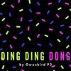 Owonbird P3 - Ding Ding Dong