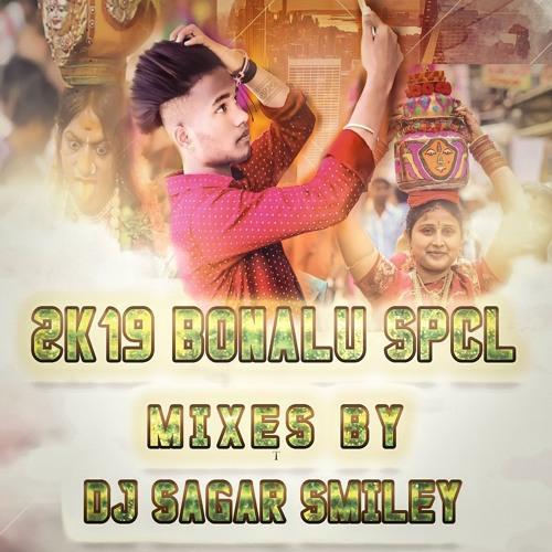 2019 BONALA SPCL VOL   2 REMIXED BY DJ SAGAR SMILEY by Dj