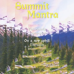 Marquess Evergreen - Summit Mantra [THEOMANTRA002]
