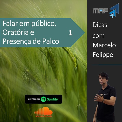 Dicas de oratória com Marcelo Felippe #01