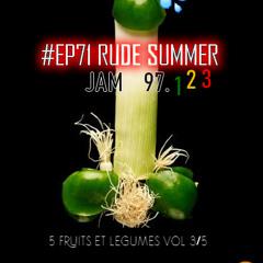 CAPTAIN HŌKŪ (DJ) - #EP71  RUDE SUMMER VOL3/5