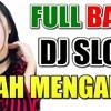 DJ LELAH MENGALAH | LELAH HATI INI (Free Download)