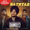 Download Hathyar (Sikandar 2)- Sidhu Moosewala Mp3