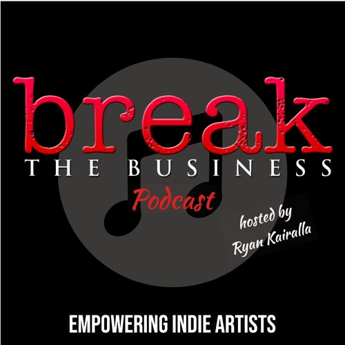 BTB Ep 189: Break the Business at the Independent Music Awards (Part 2)