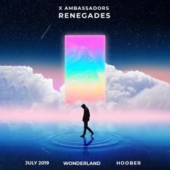 X Ambassadors - Renegades (Hoober Remix)