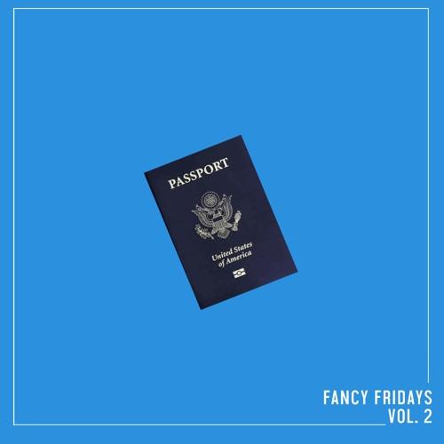 FANCY FRIDAYS VOL. 2