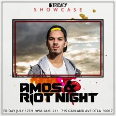 Amos & Riot Night LIVE @ Intricacy LA Showcase 12/07/2019