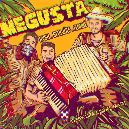 Me Gusta - KVSH, Beowülf, Flakkë & Elias Rojas (Felipe Lira & JUNCE Mash