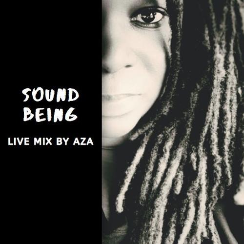 "AZA - ""SoundBeing""......live dj mix"